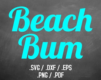Beach Bum Font Design Files, Silhouette Studio, Cricut Design, Brother Scan Cut, Scal, DXF Files, SVG Font, EPS Files, Svg Fonts, Yeti Decal