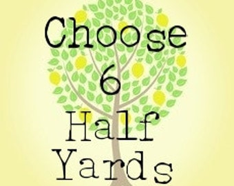 Choose Your Own 6 Half Yard Bundle