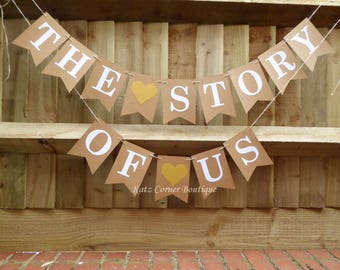 The story of us bunting banner guestbook table decoration, anniversary party
