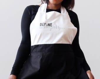 Holiday Women's Apron, perfect gift, best apron ever Define..