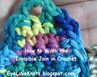 CROCHET TUTORIAL - How to Work the Invisible Join in Crochet - Advanced Beginner's Crochet - Instant Download