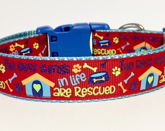 Rescue Dog Collar, Best Things in Life are Rescued, Adoption, Pet, Puppy, Custom, Handmade, Gift, Leash, Pet Accessories, Rescue, Adopt