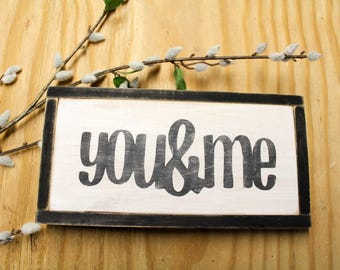 You&Me Rustic Sign