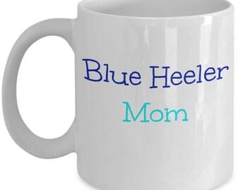 Blue Heeler Mom