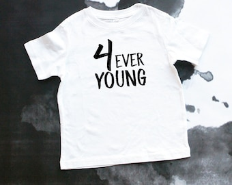 Four Ever Young - Fourth Birthday - Birthday Tee - Birthday Party - Birthday Shirt - 4th Birthday - 4 Year Old Shirt - Four Year Old Shirt