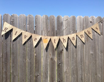 Give Thanks Burlap Banner / Bunting with Pumpkin