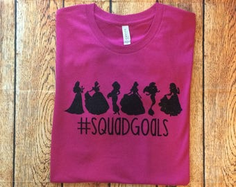 Squad Goals, Disney Princess Squad Goals, Princess Squad Goals, Women Disney Shirt, Adult Disney Shirt, Disney Shirt, Family Disney Shirt