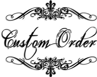 Your Custom Order for ANY 15 pc set