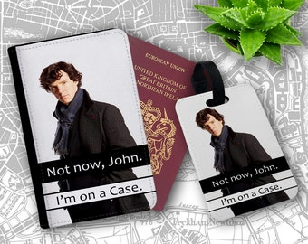 Not Now John Im On A Case Sherlock Holmes Passport Holder Flip Cover Case And Luggage Tag