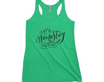 Namastay in Bed Tank - Namaste - Yoga Tank - Namaste Tank - Workout Shirt - Funny Yoga Shirt - Workout Tank - Namastay Shirt - Gift for Her