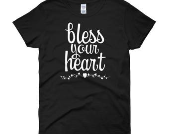Bless Your Heart Tee. Southern Shirt, Country Girl Shirt, Southern Sayings, Bless Your Heart T-Shirt, Cute Woman's T-shirt, Womens TShirt