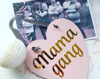 Mama gang, hanging heart decoration, gift, mummy, mumboss, pink, heart