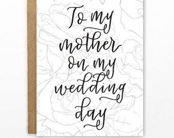 To my mother on my wedding day | Note from bride or groom to mother | 4x6 blank notecard with floral rose design and calligraphy
