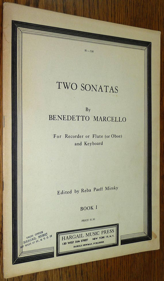 Two Sonatas for Recorder or Flute or Oboe & Keyboard (H-530) Book 1 by Benedetto Marcello 1953 Sheet Music