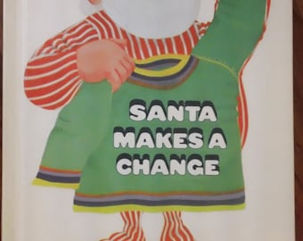 Santa Makes A Change written by Sol Chaneles ~ illustrated by Jerome Snyder - vintage 1970 children's book from Parents' Magazine Press