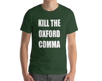 Grammar Police Oxford Comma Funny Sarcastic Tshirt T-shirt Tee Teacher English College Student