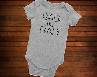 Rad like Dad onesie
