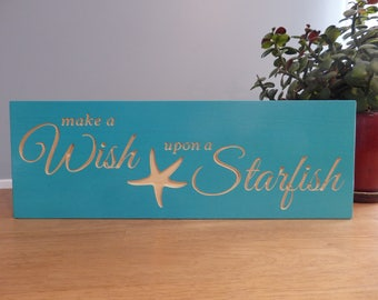 Wish Upon a Starfish Wooden Carved Painted Sign