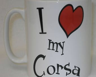 I Love Heart My Corsa Mug Can Be Personalised Great Sports Car Driver Owner Vauxhall Gift