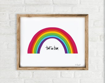 Art Print, Tout va bien, Rainbow Wall Art
