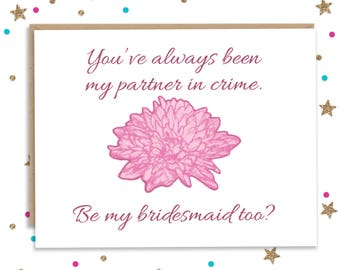 Please be my Bridesmaid, Will You Be My Bridesmaid Card, Funny Card, Bridesmaid Card, Funny Bridesmaid, Maid of Honor Card