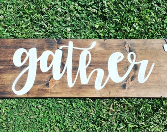 Large rustic gather wood sign