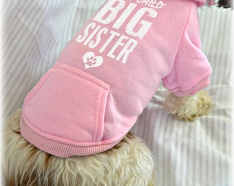 Only Child Big Sister Hoodie. New Baby Gift Idea. Small Pet Clothes. Custom Dog Sweatshirts. Pregnancy Announcement Idea.