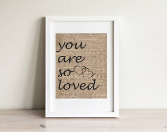You Are So Loved Print, You Are So Loved Wall Art, Nursery Wall Art, Love Sign, You Are So Loved Sign, Love Wall Art