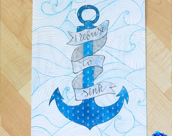 I refuse to sink anchor