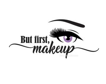 Makeup decal, cosmetics, mascara decal, brows and lashes, vinyl wall decal, laptop sticker, bathroom mirror, vanity decal, but first makeup