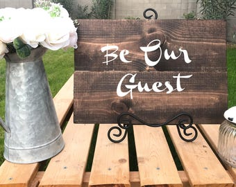 """Wooden """"Be Our Guest"""" Sign"""