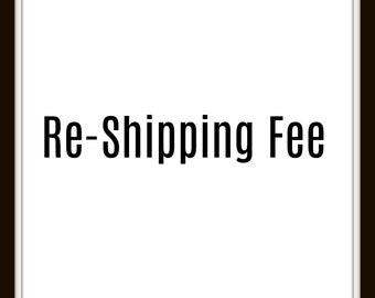 Re- Shipping Fee