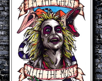 I'm The Ghost With The Most - A5/A4/A3 Signed Art Print (Inspired by Beetlejuice)