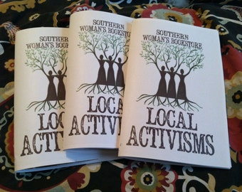 Local Activisms Full Color Zine - Southern Woman's Bookstore