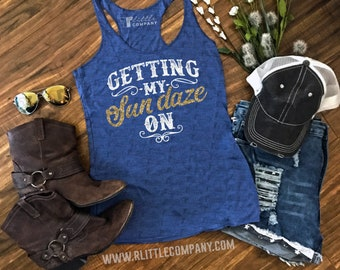 Getting my Sun Daze On -- Women's Triblend Tank XS-2XL // Country Concert Tank // Country Music // Country Festival