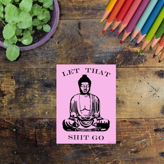 Buddha Sticker Decal  Pink - Laptop Sticker - Window Decal - Notebook Sticker - Phone Sticker - Let that shit go