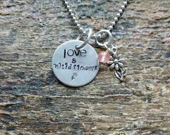 Love and Wildflowers hand stamped pendant. Your choice of either Necklace or Keychain