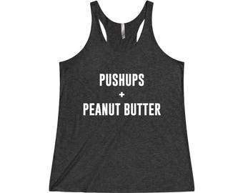 Pushups and Peanut Butter - Gym Tank, Crossfit Tank, Funny Workout Tank, Fitness Tank, Funny Gym Tank, Gym Tank Top, Workout Tank Top