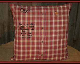 Memory Pillow/Keepsake Pillow made from your loved ones shirt