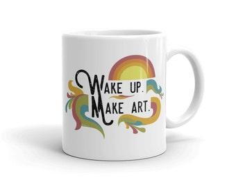 Wake up. Make art. Mug