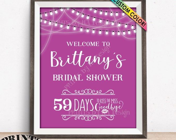 "Bridal Shower Countdown to Kiss the Miss Goodbye, Personalized Bridal Shower Welcome Sign, Custom Color PRINTABLE 16x20"" Welcome Shower Sign"