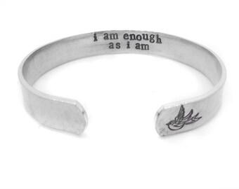 Inspirational bracelet - bohemian jewelry - silver cuff - i am enough as i am - yoga - custom hand stamped - inspirational - motivational