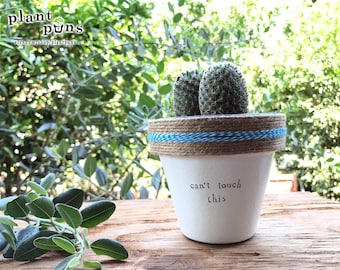 """4"""" Can't Touch This » Plant Indoor and Outdoor Pot or Planter"""