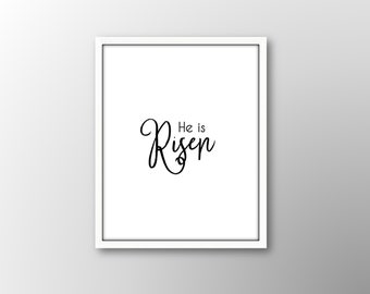 SALE He is Risen,Easter Printable,Printable Art,He has Risen, Easter Wall Decor,Easter Print,Christian Wall Decor,Gift for Her, 25% off