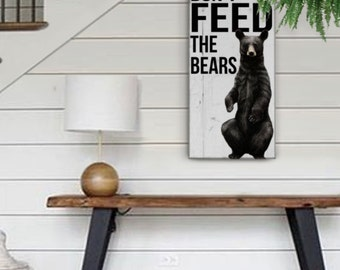 Don't Feed The Bears, Christmas Gift, Christmas Present, Man Cave Gifts, Gifts for Him, Cabin Decor, Shabby Chic Cabin Sign, Mountain Decor