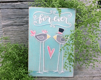 Forever Sign - Bridal Shower Gift - Rustic Home Decor - Lovebirds Wall Hanging - Small Wedding Gift Idea - Gift for Couple - Newlywed Sign