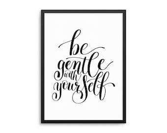 Be Gentle With Yourself Poster, Inspirational Quote Wall Art, Self Love Home Decor, Positivity Art Print, Humility Art, Kindness Poster