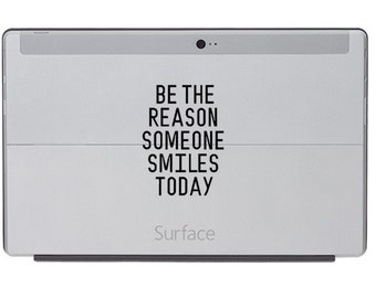 Decal, Saying (Inspiration) - Perfect for Tablet, Computer, Electronics, etc - Be The Reason Someone Smiles Today