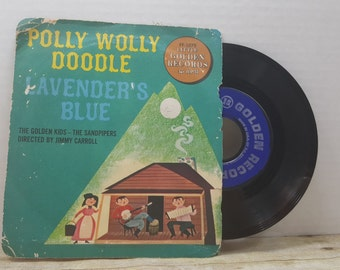 Polly Wolly Doodle Lavenders Blue 45 rpm record The golden Kids, The Sandpipers, vintage album, record