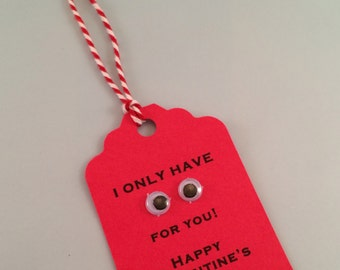 Valentine Tag, 'I only have eyes for you' Valentines Tag